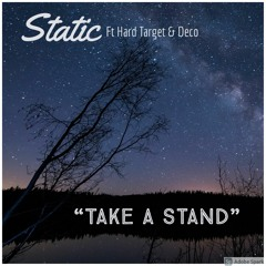 Take A Stand Ft Hard Target & Deco