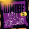 Download Afro Pop and Naija Mix 1 of July 2021 - DjMobe Mp3