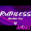 MarMar Oso - Ruthless Remix Ft. Amari
