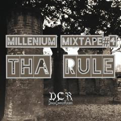 Tha Rule | Millenium mixtape#4 | 14/06/21 | NLD