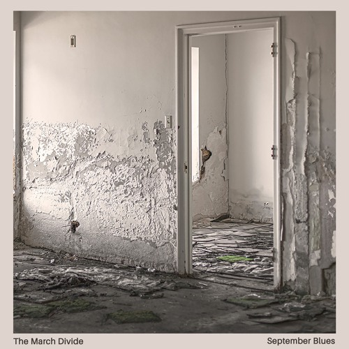 The March Divide - September Blues