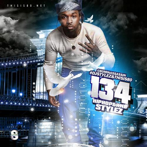 Hiphop & Rnb Stylez Vol 134 (Pop Smoke Edition)
