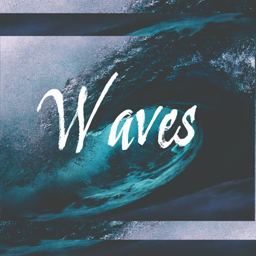 Waves (Smooth Epic Dubstep Beat)