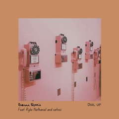 Dial Up (Feat. Rylei Nathaniel and satosii)