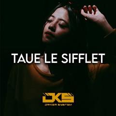 TAUE LE SIFLET (Snipside Remix)