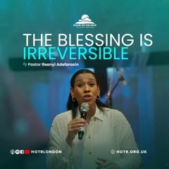 The Blessing is Irreversible - Pastor Ifeanyi Adefarasin - Sunday 20 June 2021