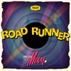 Road Runner (Kraak and Smaak Remix)