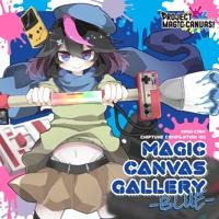 【M3-2021春 K-17 / 緑-019】MAGIC CANVAS GALLERY -BLUE- *Album Demo*
