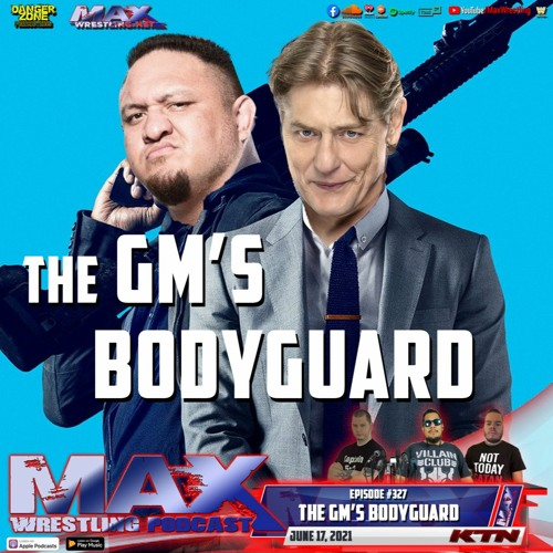 #327: Hell In A Cell predictions ¦ The GM's Bodyguard - Samoa Joe ¦ Eva Marie and Piper Niven