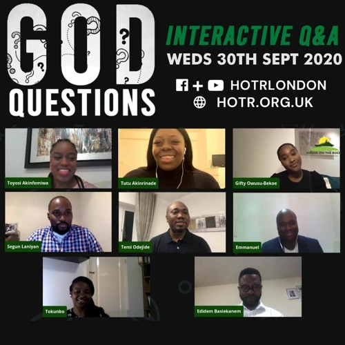 Life Class with Temi Odejide - God Questions - Interactive Q&A - 30.09.20
