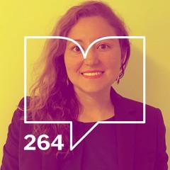 Episodio 264: Rompiendo fronteras - Tamara Figueroa