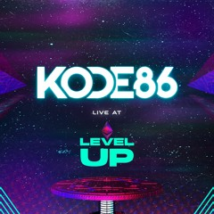 KODE86 Live At Level Up 2021
