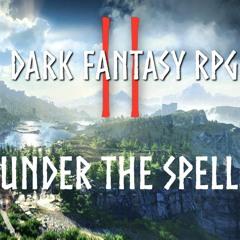 Under The Spell (Dark Fantasy, Magical, Ominous)