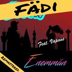 Fädi - Enemmän (feat.Vapaus)
