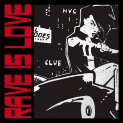 Rave Is Love: Deep Club Edit