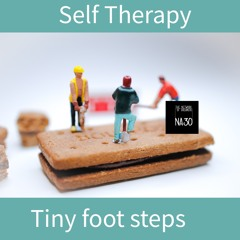 Self Therapy- Tiny Foot Steps