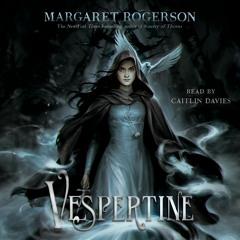 VESPERTINE Audiobook Excerpt