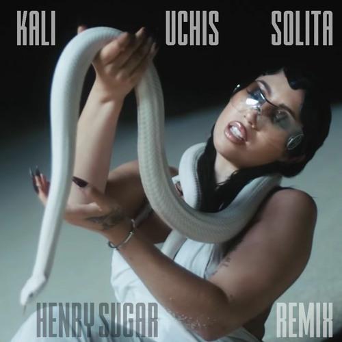 Kali Uchis - Solita (Henry Sugar Remix)
