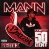 Buzzin (Remix Explicit Version) [feat. 50 Cent]