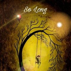 So Long (Prod. Xanax 666 x Purps)