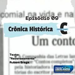 CRONI-CAST   Episódio 09 - Crônica Histórica