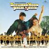 English Gana Russi (Deewana Hoon Pagal Nahin / Soundtrack Version)