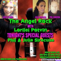 """The Angel Rock With Lorilei Potvin""""PART 2, My very Special Guests, Philip & Julia Siracusa"""