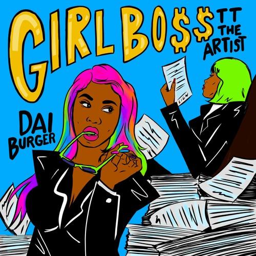 TT The Artist ft. Dai Burger - Girl Boss