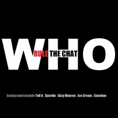 Who Rule The Chat