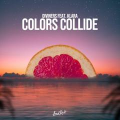 Diviners - Colors Collide (ft. KLARA)