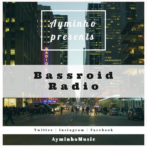 Bassroid Radio presented by Ayminho - Episode 004 #throwback