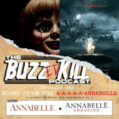 EP 242 - Blame It On The A-A-A-A-A-Annabelle