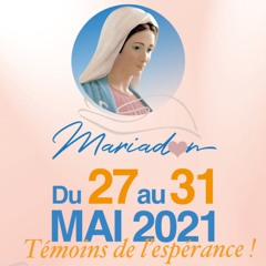 Mariadon 2021-05-27 14H00 Témoignage des auditeurs
