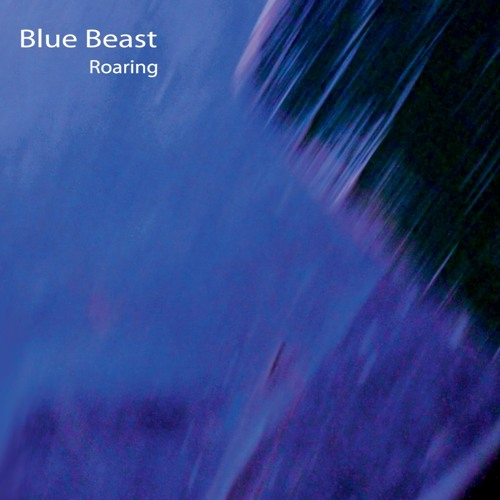 Blue Beast - Roaring