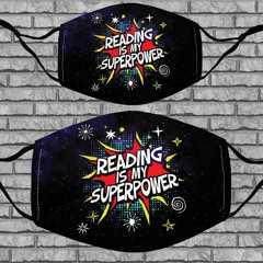 Reading is my superpower face mask