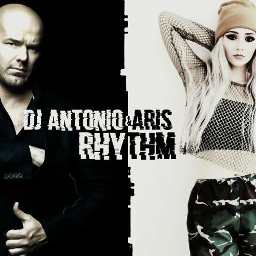 Antonio feat. Aris - Rhythm (VIP Mix)[Free Download]