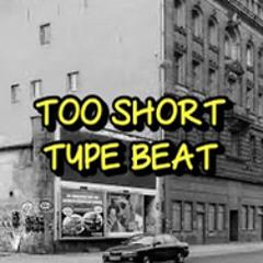Too Short type beat