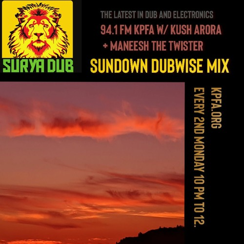 Surya Dub Radio - Sundown Dubwise Mix withManeesh The Twister