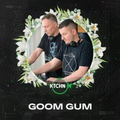 Goom Gum live for KTCHN ON [Melodic House & Techno / Indie Dance / Progressive House DJ Mix]