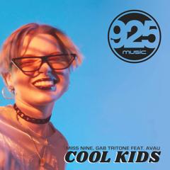 Miss Nine, Gab Tritone feat. Avau - Cool Kids (Radio Edit)
