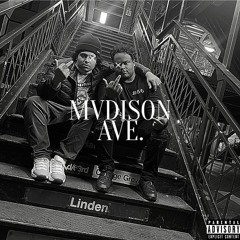MVDISON AVE - GRIMY HOES