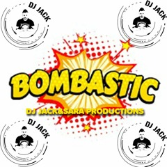 Dj Jack&sara Productions - Bombastic