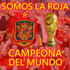 Somos La Roja Campeona - Homenaje Selección Española (Canción Mundial 2010 Sudáfrica Mix)