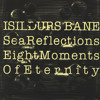 Eight Moments of Eternity - The Second Step