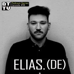 Elias.(DE) - Dub Techno TV Podcast Series #10 [2021]