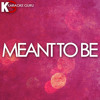 Download Meant To Be (Originally Performed by Bebe Rexha feat. Florida Georgia Line) [Karaoke Version]