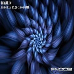 Myalin_Fnoob Techno Radio_05/06/21