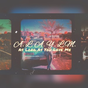 As Long As You Love Me EP