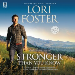STRONGER THAN YOU KNOW by Lori Foster