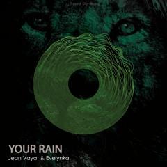 Jean Vayat & Evelynka - Your Rain